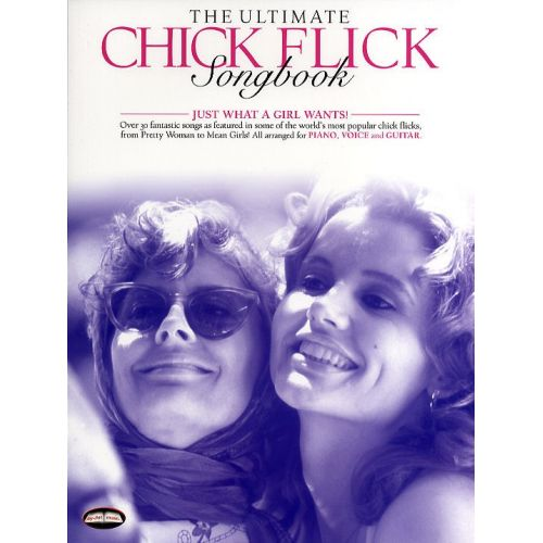 WISE PUBLICATIONS THE ULTIMATE CHICK FLICK SONGBOOK - PVG