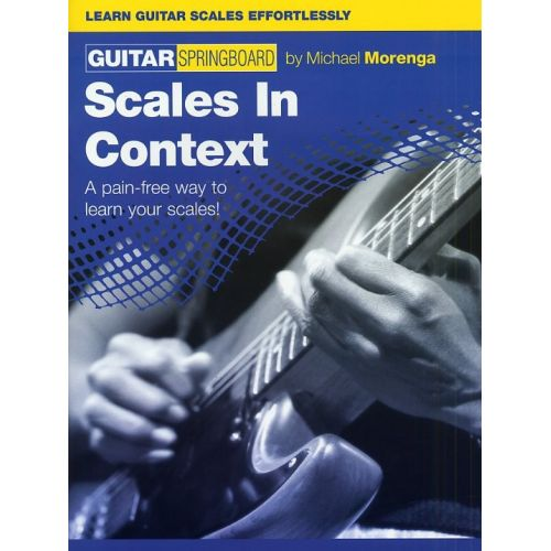 WISE PUBLICATIONS GUITAR SPRINGBOARD SCALES IN CONTEXT - GUITAR