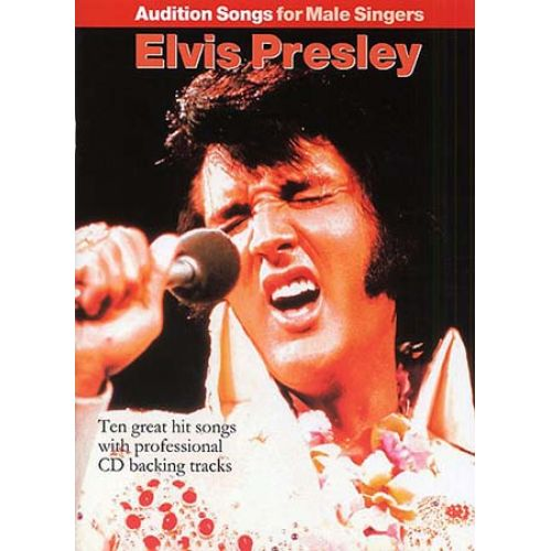 WISE PUBLICATIONS PRESLEY ELVIS - AUDITION SONGS - MALE SINGERS + CD - PVG