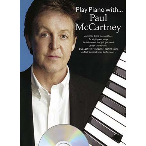 WISE PUBLICATIONS MC CARTNEY PAUL - PLAY PIANO WITH + CD