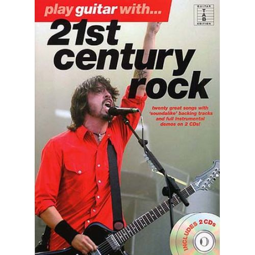 WISE PUBLICATIONS PLAY GUITAR WITH - 21ST CENTURY ROCK + 2 CD - GUITAR TAB