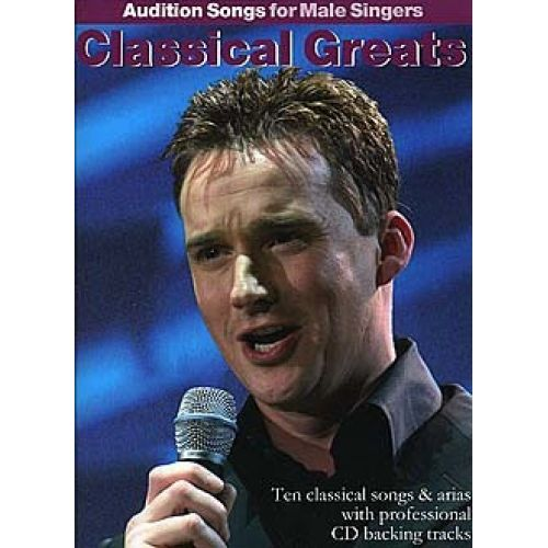 WISE PUBLICATIONS CLASSICAL GREATS - AUDITION SONGS FOR MALE SINGERS - PVG