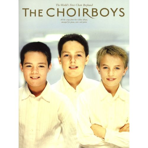 WISE PUBLICATIONS THE CHOIRBOYS - PVG