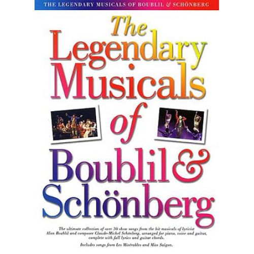 WISE PUBLICATIONS THE LEGENDARY MUSICAL OF BOUBIL AND SCHONBERG - PVG