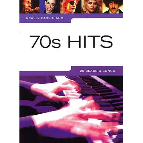 WISE PUBLICATIONS REALLY EASY PIANO - 70'S HITS