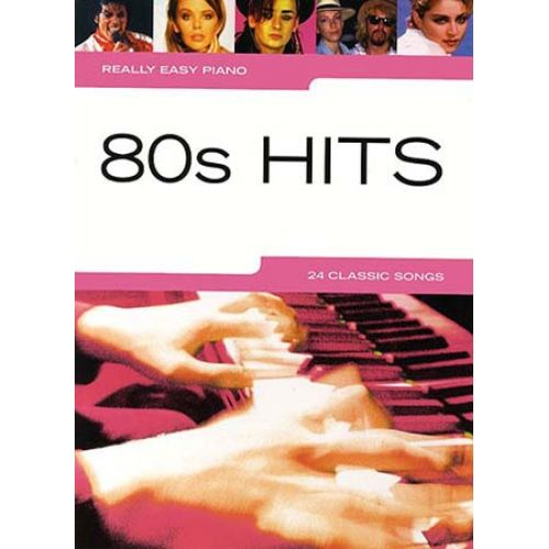 WISE PUBLICATIONS REALLY EASY PIANO - 80'S HITS