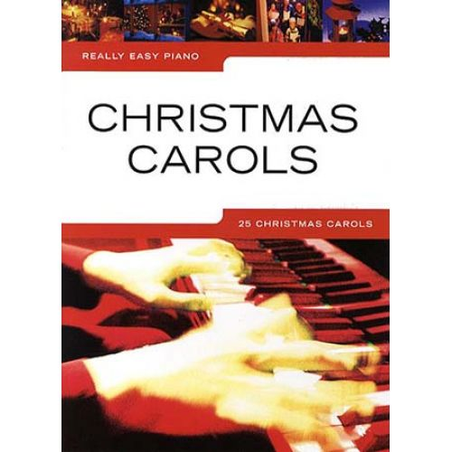 WISE PUBLICATIONS REALLY EASY PIANO - CHRISTMAS CAROLS