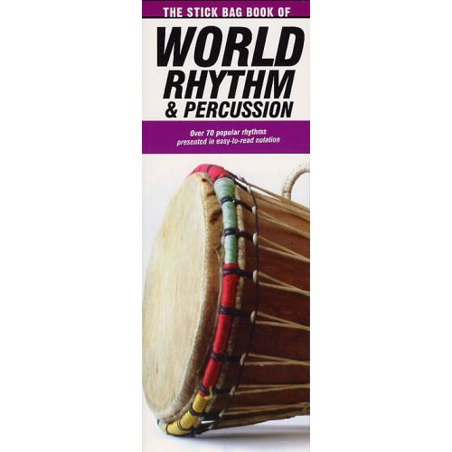 AMSCO THE STICK BAG BOOK OF WORLD RHYTHM AND PERCUSSION - DRUMS