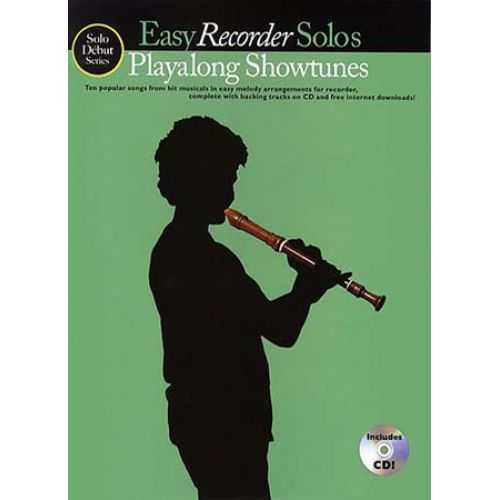 MUSIC SALES SOLO DEBUT PLAYALONG SHOWTUNES EASY RECORDER SOLOS + CD - RECORDER
