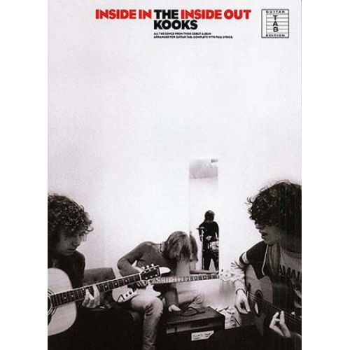 WISE PUBLICATIONS KOOKS - INSIDE IN THE INSIDE OUT - GUITAR TAB