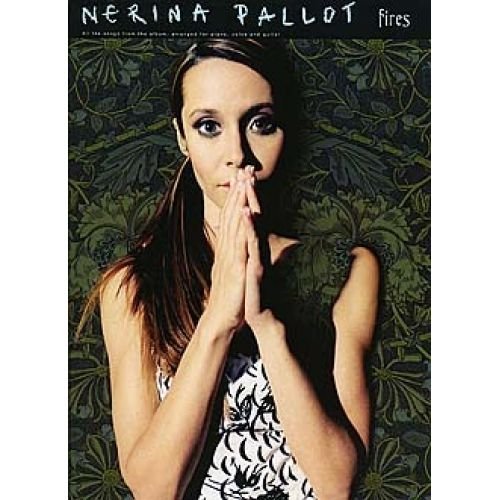 WISE PUBLICATIONS NERINA PALLOT FIRES - PVG