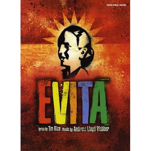 WISE PUBLICATIONS WEBBER ANDREW LLOYD - EVITA VOCAL SELECTION FROM THE MUSICAL 2006 - PVG