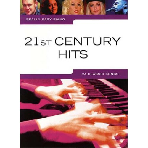 WISE PUBLICATIONS REALLY EASY PIANO - 21ST CENTURY HITS