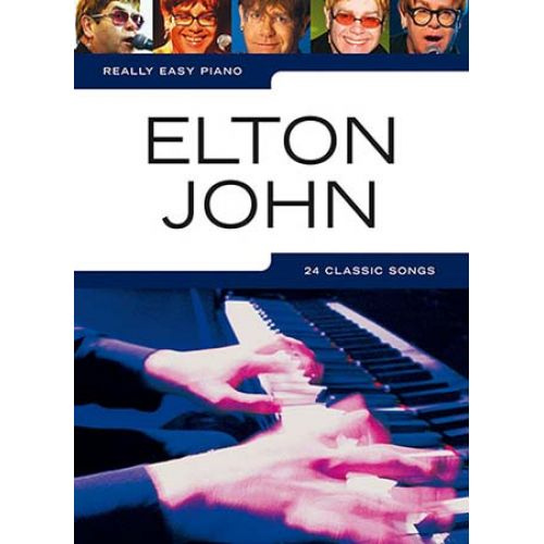 WISE PUBLICATIONS REALLY EASY PIANO - ELTON JOHN