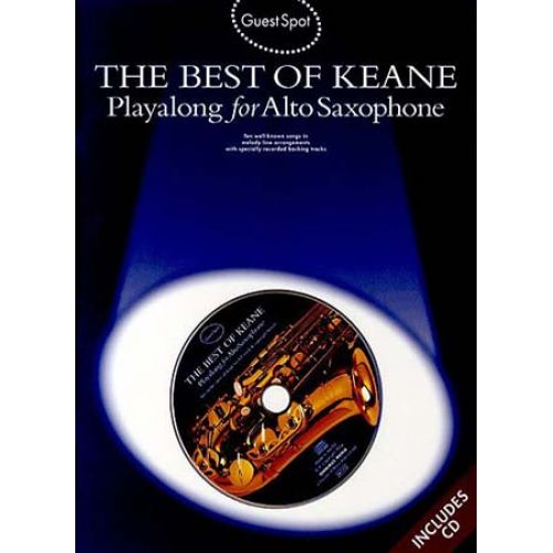 WISE PUBLICATIONS GUEST SPOT - KEANE - BEST OF + CD - ALTO SAXOPHONE