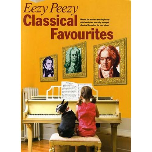 WISE PUBLICATIONS EEZY PEEZY CLASSICAL FAVOURITES - PIANO SOLO