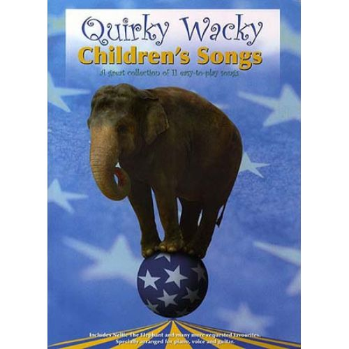 MUSIC SALES QUIRKY WACKY CHILDREN'S SONGS - PVG