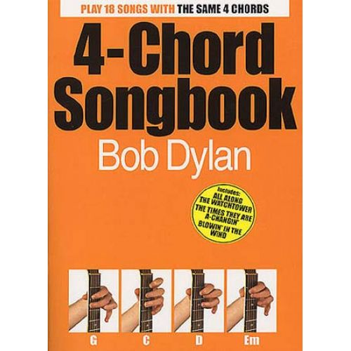 MUSIC SALES BOB DYLAN 4-CHORD SONGBOOK - LYRICS AND CHORDS