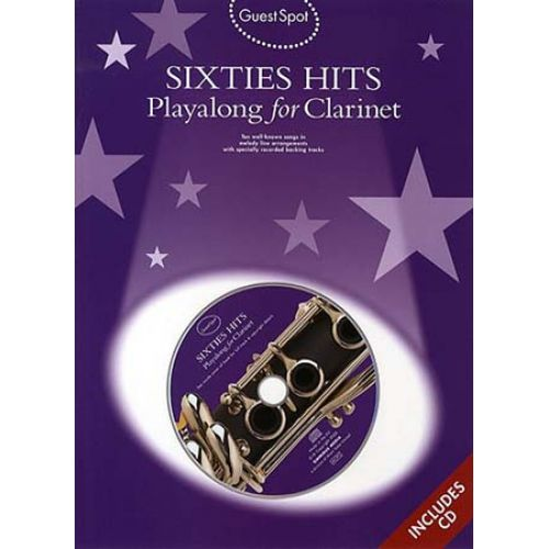 WISE PUBLICATIONS GUEST SPOT - SIXTIES HITS + CD - CLARINETTE