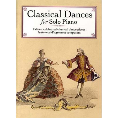 WISE PUBLICATIONS CLASSICAL DANCES - PIANO SOLO