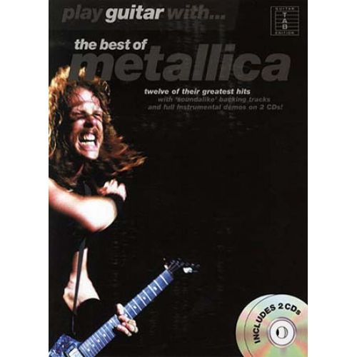 WISE PUBLICATIONS METALLICA - PLAY GUITAR WITH - BEST OF + 2 CD - GUITAR TAB