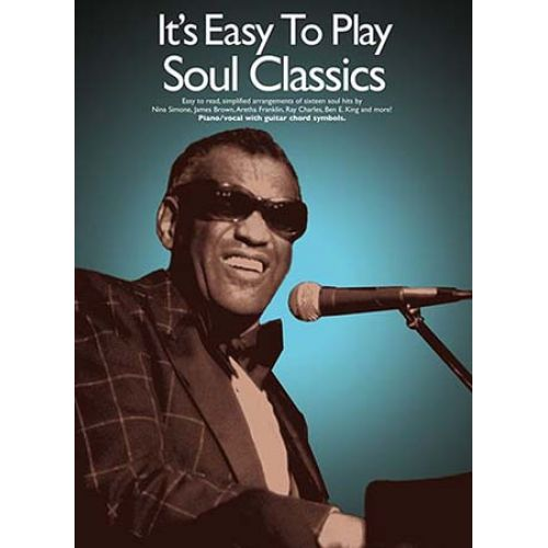 WISE PUBLICATIONS IT'S EASY TO PLAY SOUL CLASSICS - PIANO/CHANT
