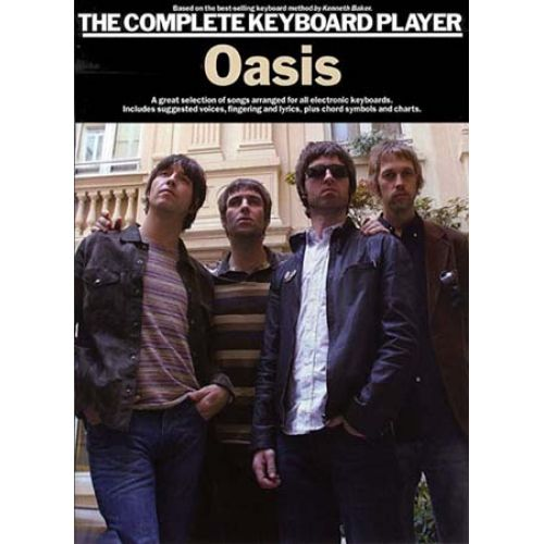 WISE PUBLICATIONS THE COMPLETE KEYBOARD PLAYER OASIS KBD - MELODY LINE, LYRICS AND CHORDS