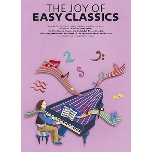 WISE PUBLICATIONS THE JOY OF EASY CLASSICS - PIANO SOLO