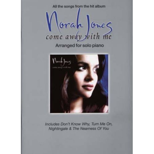 WISE PUBLICATIONS NORAH JONES - COME AWAY WITH ME