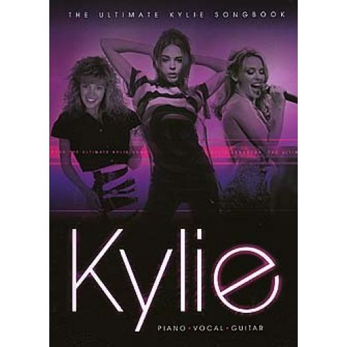 WISE PUBLICATIONS THE ULTIMATE KYLIE SONGBOOK - PVG