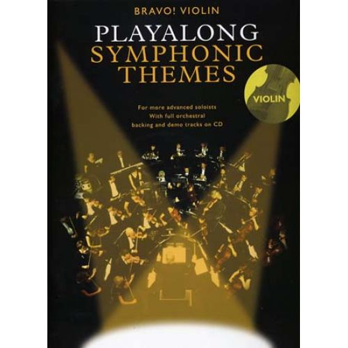 WISE PUBLICATIONS PLAYALONG SYMPHONIC THEMES + CD - VIOLIN