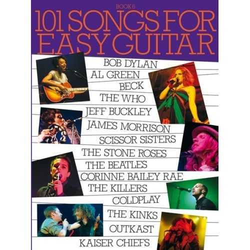 WISE PUBLICATIONS 101 SONGS FOR EASY GUITAR - BK. 6 - MELODY LINE, LYRICS AND CHORDS