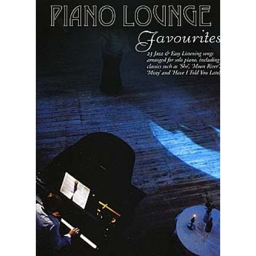 WISE PUBLICATIONS PIANO LOUNGE FAVOURITES - PIANO SOLO