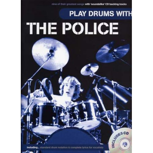 WISE PUBLICATIONS PLAY DRUMS WITH THE POLICE + CD