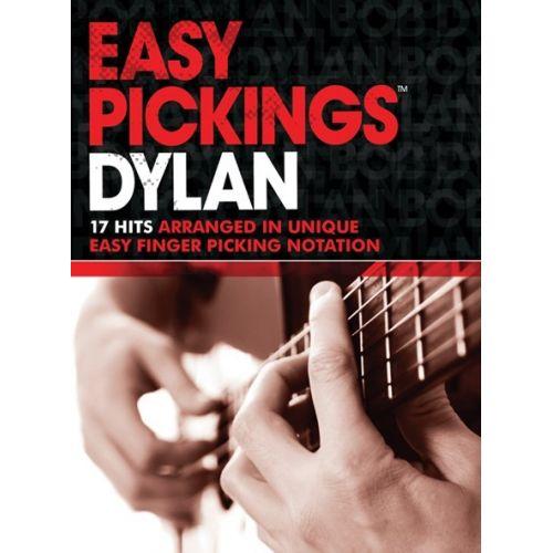 MUSIC SALES DYLAN BOB - EASY PICKINGS - GUITAR
