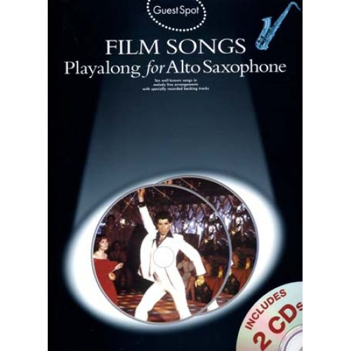 WISE PUBLICATIONS GUEST SPOT - FILM SONGS - PLAY ALONG FOR ALTO SAXOPHONE + 2 CD