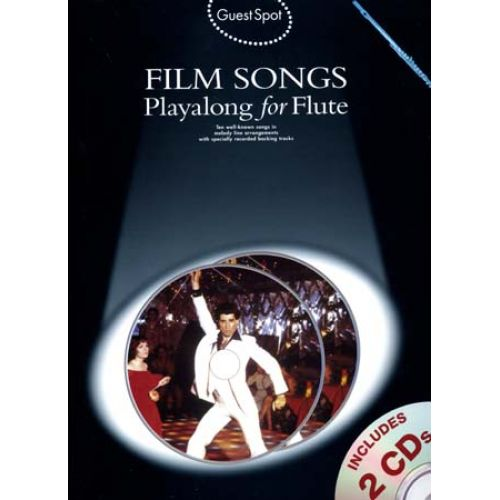 WISE PUBLICATIONS GUEST SPOT - FILM SONGS - PLAYALONG FOR FLUTE + 2 CD