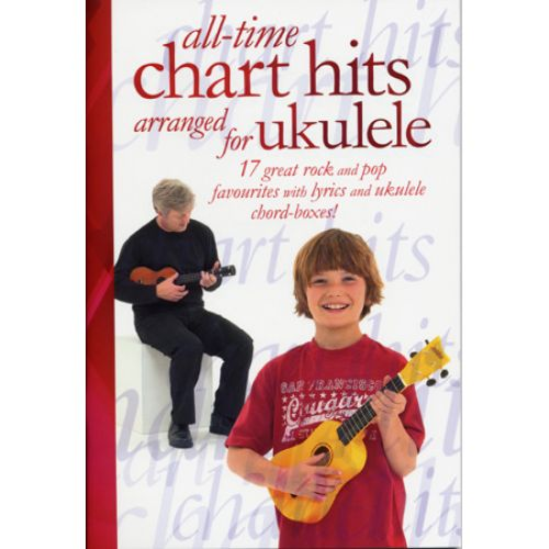 WISE PUBLICATIONS UKULELE ALL TIME CHART HITS 17 TITLES
