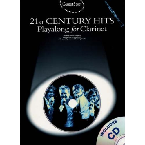 WISE PUBLICATIONS GUEST SPOT - 21ST CENTURY HITS + CD - CLARINET