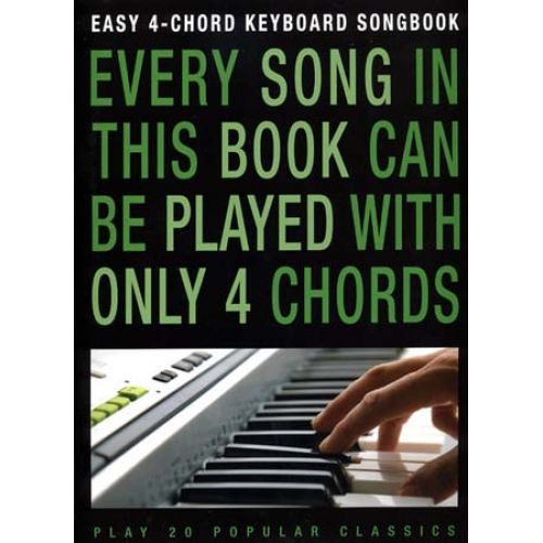 WISE PUBLICATIONS EASY 4 CHORD KEYBOARD SONGBOOK - 20 POP CLASSICS - CLAVIER