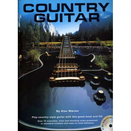 WISE PUBLICATIONS WARNER ALAN - COUNTRY GUITAR + CD - GUITAR TAB