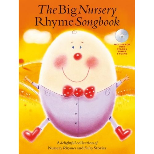 WISE PUBLICATIONS THE BIG NURSERY RHYME SONGBOOK + CD - VOICE