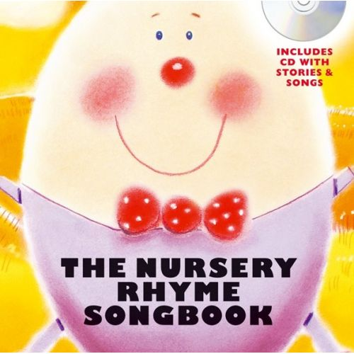 WISE PUBLICATIONS THE NURSERY RHYME SONGBOOK + CD - VOICE