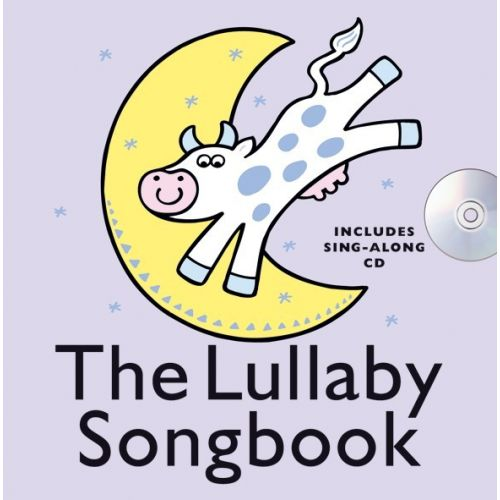 WISE PUBLICATIONS THE LULLABY SONGBOOK + CD - VOICE