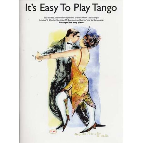 WISE PUBLICATIONS IT'S EASY TO PLAY TANGO - PIANO