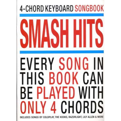 WISE PUBLICATIONS 4 CHORD KEYBOARD SONGBOOK - SMASH HITS - CLAVIER