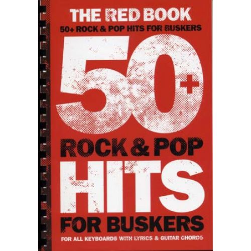 WISE PUBLICATIONS 50 ROCK & POP HITS FOR BUSKERS - RED BOOK - PVG
