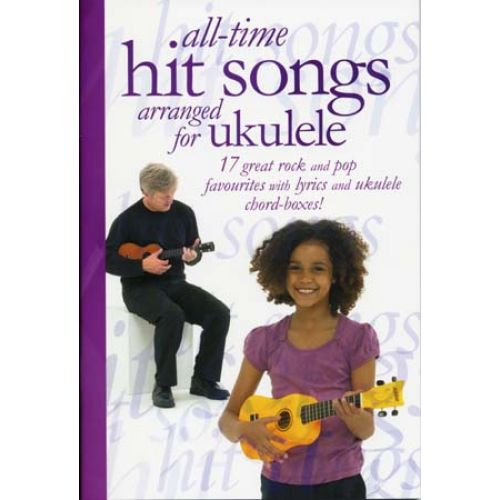 WISE PUBLICATIONS UKULELE ALL TIME HIT SONGS 17 ROCK AND POP FAVOURITES