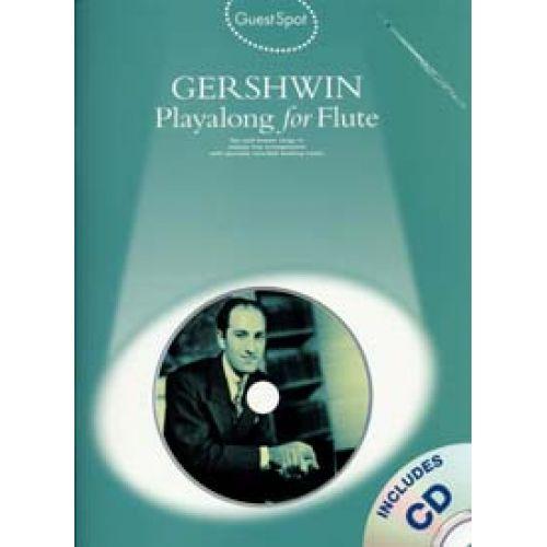 WISE PUBLICATIONS GUEST SPOT AVEC CD : GERSHWIN POUR FLûTE TRAVERSIèRE