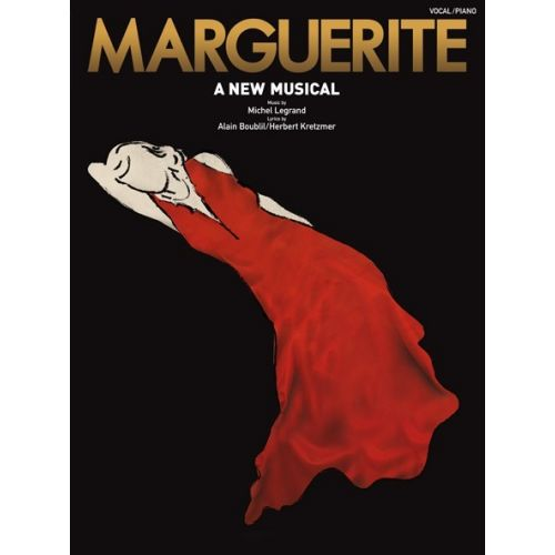 WISE PUBLICATIONS MICHEL LEGRAND MARGUERITE A NEW MUSICAL - VOICE